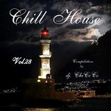 """""  CHILL HOUSE """" compilation Vol. 28"