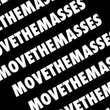 The return of MOVETHEMASSES podcast episode 1.
