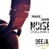 Make Some Noise Volume:2 (DeeJay KC feat. Afrojack, Steve Aoki, David  Guetta and Shermanology)