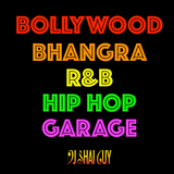 Bollywood / Bhangra / R&B / Hip Hop / Garage