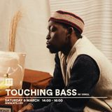Touching Bass - 9th March 2019