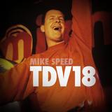 Mike Speed | React Radio Uk | 010716 | FNL | 8-10pm | TDV18 - Tony De Vit Sounds 18yrs On | Show 011