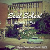 Soul School (Flying Sparks 2013-11-26)