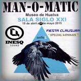 "InesQ -  "" Clausura SELFIEL - Man O Matic """