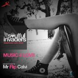 Soulful Invaders | Music 4 Love | Mr Flip Calvi