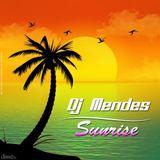 DJ Mendes - Sunrise