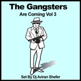 he Gangsters are coming 03