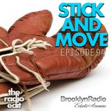 Radio Edit 94 – Stick And Move