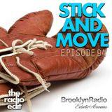 Radio Edit 94 – Stick And Move