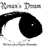 Ronan's Dream 01-03-2014 (DJ Ice A.K.A Ryan Demello +919820057345, ryan.demello@hotmail.com)