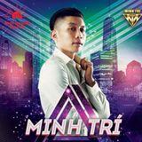 Tết Tới Mấy Chế Ơi - DJ Minh Trí