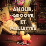 Amour, Groove et Paillettes ! Vinyl Only Mix