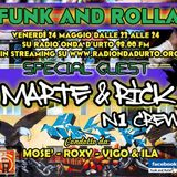 Funk And Rolla 28° DIRETTA con: MARTE & RICK (N1 CREW)