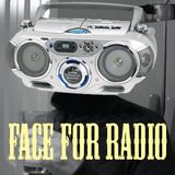 """Tribute to """"Face for Radio"""""""