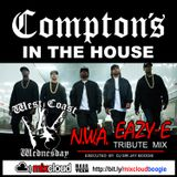 West Coast Wednesday - COMPTON'S IN THE HOUSE