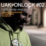 UAK>ONLOCK #02