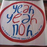 Yeah Yeah Noh - Norwich, Santana's, 15 Oct 1984