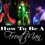 The Art of Being a Front Man PYS003