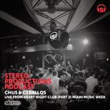 WEEK16_16 Chus & Ceballos Live from Heart Night Club (Part 2) Miami Music Week
