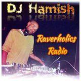 Monday Mad Ting! - DJ Hamish Guest Mix - Raverholics Radio 15-1-1