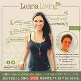 Tema> Conectarnos con lo más íntimo por #LuanaLiving Radio Show por Ensalada Verde