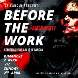 Frelix @ Before The Work 4ed. Le CanCan Liège