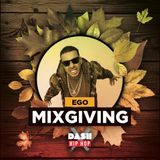 DJ EGO- Dash Radio (MixGiving Weekend)(CLEAN)