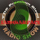 The Premium Blend Radio Show with Stuart Clack-Lewis feat. IAMWARFACE (Interview) - 31st July 2018