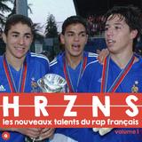 HRZNS volume 1 - les nouveaux talents du rap français