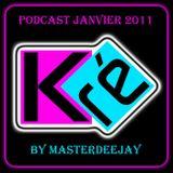 Podcast Janvier 2011 for K-Ré