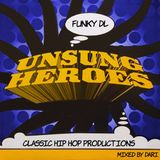 Unsung Heroes: Funky DL Mix