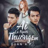 New Việt Mix - Ai Là Người Thương Em (Đặt Nhạc-077.6212.2981) - Tú Lucifer