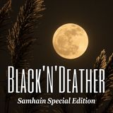 Black'N'Deather Samhain Special Edition 2018 - Black, Pagan, Viking and Doom Metal