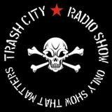 Trash City Radio Show November the 22nd 2016 presented by DJ Joe Rebel