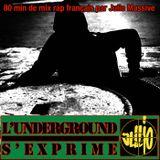 Mixtape - L'underground s'exprime