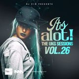 E1D - It's A Lot! The UKG Sessions, Vol. 26