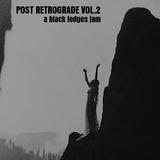Post Retrograde Vol. 2