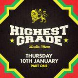 Highest Grade Radio Show - Thu 10 Jan - first hour