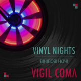 Vigil Coma - Vinyl nights 32 (bike & drum & bass edit)