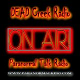 DEAD Creek Radio Live Welcome back, the one and only Larry Thomas.