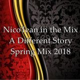 NicoTean in the the Mix - A Different Story - Spring Mix 2018
