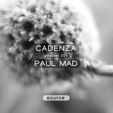 Cadenza Podcast 201 - Paul Mad (Cycle)