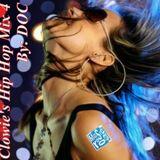 Clowie's Hip Hop Mix 4 - By: DOC (05.21.14)