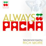 RICH MORE: ALWAYS PACHA vol.6
