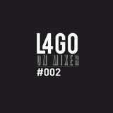 L4GO On Mixer #002