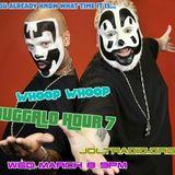 Whoop Whoop Juggalo Hour #7