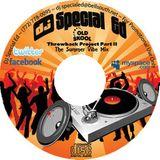 DJ Special Ed Old School Hip Hop Mix Part 2 (The Summer Vibe Mix)