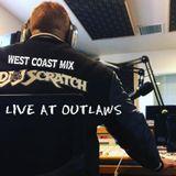 DJ J-SCRATCH LIVE AT OUTLAWS (WEST COAST MIX) TRE