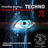 Recording A pimitive feeling TECHNO  kien tiene un amigo tiene un tesoro NTC by moreno_flamas