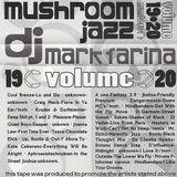 Mushroom Jazz Volume 19*20 (Cassette) - Side B (Volume 20)